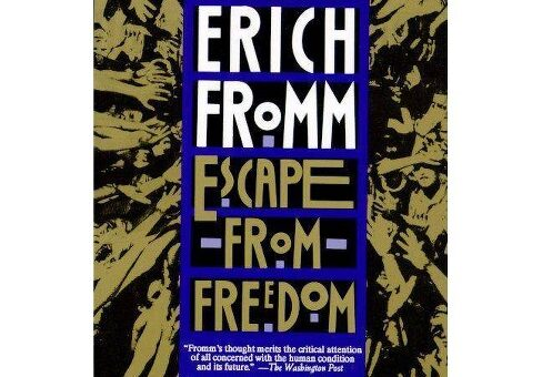Escape From Freedom Book